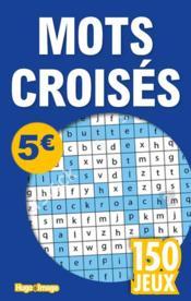 150 jeux mots croisés - Couverture - Format classique
