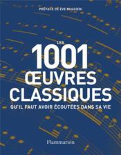 Oeuvres classiques qu'il faut avoir écoutées dans sa vie (édition 2020) - Couverture - Format classique