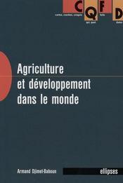 Agriculture et développement dans le monde - Intérieur - Format classique