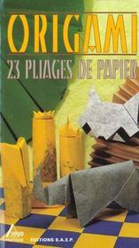 Origami ; pliages de papier - Intérieur - Format classique