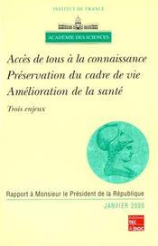 Acces De Tous A La Connaissance, Preservation Du Cadre De Vie, Amelioration De La Sante : Trois Enje - Intérieur - Format classique