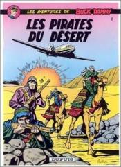 Les aventures de Buck Danny T.8 ; les pirates du désert - Couverture - Format classique