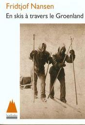 En skis a travers le Groenland - Intérieur - Format classique