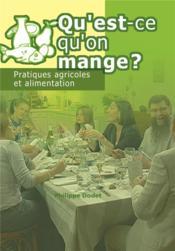 Qu'est qu'on mange ? pratiques agricoles et alimentation (dvd) - Couverture - Format classique