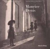 MAURICE DENIS, La Photographie au musée d'Orsay - Couverture - Format classique