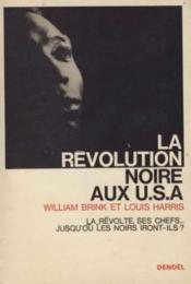 La revolution noire aux U. S. A. - Couverture - Format classique