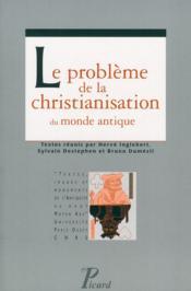 Le problème de la christianisation du monde antique - Couverture - Format classique