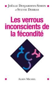 Les verrous inconscients de la fécondité - Couverture - Format classique