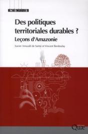 Des politiques territoriales durables ? leçons d'Amazonie - Couverture - Format classique