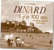 Dinard ; il y a 100 ans ; en cartes postales anciennes - Couverture - Format classique