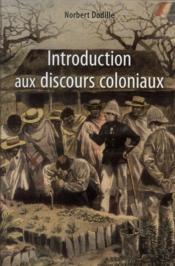Introduction Aux Discours Coloniaux - Couverture - Format classique