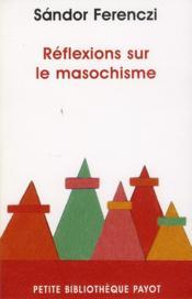 Réflexions sur le masochisme - Couverture - Format classique