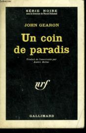 Un Coin De Paradis. Collection : Serie Noire N° 772 - Couverture - Format classique