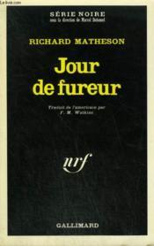Jour De Fureur. Collection : Serie Noire N° 1403 - Couverture - Format classique