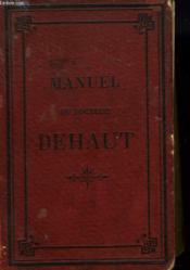 Manuel De Medecine, D'Hygiene Et De Pharmacie Domestiques - Couverture - Format classique