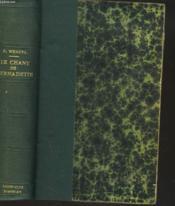 Le Chant De Bernadette. Roman D'Une Destinee Merveilleuse. - Couverture - Format classique