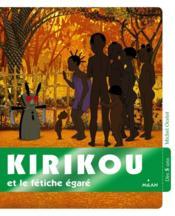 Kirikou et le fétiche égaré - Couverture - Format classique