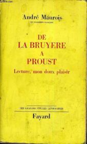 De La Bruyere A Proust Lecture Mon Doux Plaisir. - Couverture - Format classique