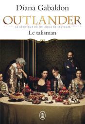 Outlander t.2 ; le talisman - Couverture - Format classique