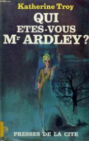 Qui Etes-Vous, Mr Ardley ? - Couverture - Format classique