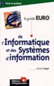 Le guide euro de l'informatique et des systèmes d'information - Intérieur - Format classique