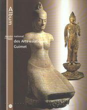 Album du musee national des arts asiatiques ; guimet - Intérieur - Format classique