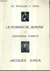 De Schiller A Verdi Le Roman De Jeanne Ou Giovanna D'Arca. - Couverture - Format classique