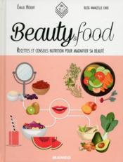 Beauty & food ; recettes pour être belle au naturel - Couverture - Format classique