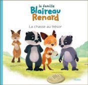La famille Blaireau-Renard ; la chasse au trésor - Couverture - Format classique