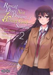 Rascal does not dream of Bunny Girl Senpai T.2 - Couverture - Format classique