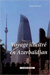 Voyage illustré en Azerbaïdjan - Couverture - Format classique