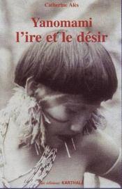 Yanomami, l'ire et le désir - Intérieur - Format classique