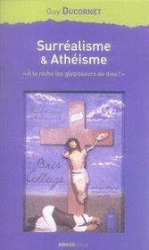 Surréalisme et athéisme ; à la niche les glapisseurs de dieu - Intérieur - Format classique