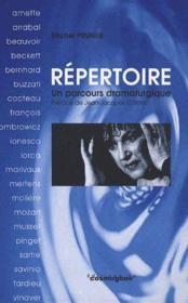 Repertoire, Un Parcours Dramaturgique - Couverture - Format classique