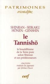 Le tannisho ; le bouddhisme de la terre pure selon Shinran et ses prédécesseurs - Couverture - Format classique