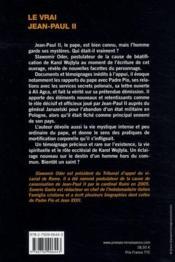 Le vrai Jean-Paul II ; l'homme, le pape, le mystique - 4ème de couverture - Format classique