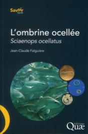 L'ombrine ocellée ; sciaenops ocellatus - Couverture - Format classique
