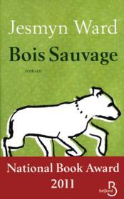 Bois sauvage - Couverture - Format classique