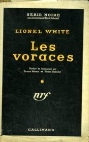 Les Voraces. ( Seven Hungry Men ! ). Collection : Serie Noire Avec Jaquette N° 286 - Couverture - Format classique