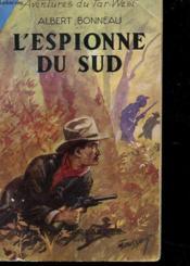 Les Aventures Du Far-West - L'Espionne Du Sud - Couverture - Format classique