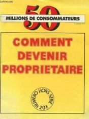 Revue 50 Millions De Consommateurs - 4° Trimestre 1979 - Comment Devenir Proprietaire - Hors Serie - Couverture - Format classique