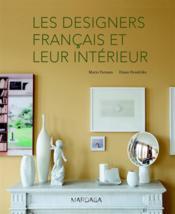 Les designers français et leur intérieur - Couverture - Format classique
