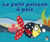 Le petit poisson à pois - Couverture - Format classique