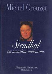 Stendhal Ou Monsieur Moi-Meme - Intérieur - Format classique