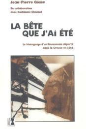 La Bete Que J'Ai Ete - Couverture - Format classique