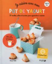 Masterchef ; Je Cuisine Avec Mon Pot De Yaourt - Couverture - Format classique