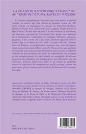La chanson polyphonique française au temps de Debussy, Ravel et Poulenc - 4ème de couverture - Format classique