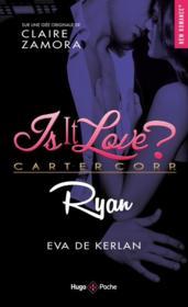 Is it love ? T.3 ; Ryan - Couverture - Format classique