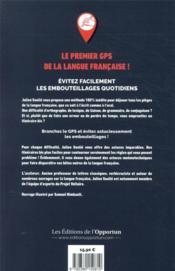 GPS orthographe ; contournez les difficultés de la langue française - 4ème de couverture - Format classique