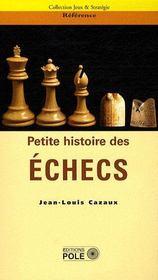 Petite histoire des échecs - Couverture - Format classique